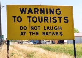 Warning to tourists